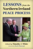 img - for Lessons from the Northern Ireland Peace Process book / textbook / text book