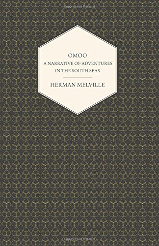Omoo - A Narrative of Adventures in the South Seas