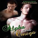 Alpha and Omega: Gay Werewolf Erotica | Christie Sims,Alara Branwen