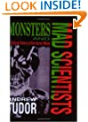 Monsters and Mad Scientists: A Cultural History of the Horror Movie