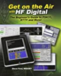 Get on the Air with HF Digital: The B...
