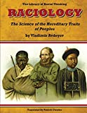 Raciology: the Science of the Hereditary Traits of Peoples