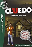 Aventures sur Mesure - Cluedo 01, Monsieur Moutarde