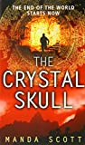 The Crystal Skull Manda Scott
