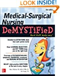 Medical-Surgical Nursing Demystified,...