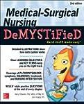 Medical-Surgical Nursing Demystified,...