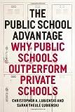 "Christopher Lubienski and Sarah Lubienski, ""The Public School Advantage"" (University of Chicago Press, 2013)"