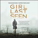 Girl Last Seen | Nina Laurin