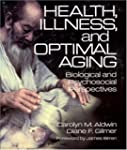 Health, Illness, and Optimal Aging: B...