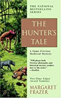 The Hunter's Tale (Sister Frevisse Medieval Mysteries)