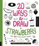 20 Ways to Draw a Strawberry and 44 O...