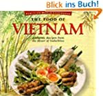 The Food of Vietnam: Authentic Recipe...