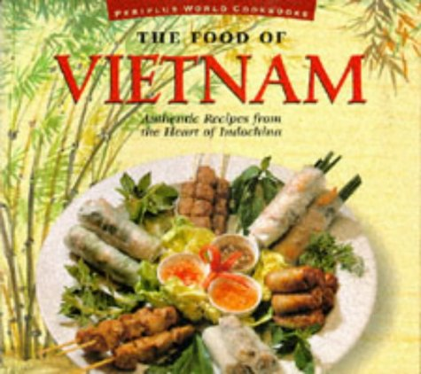Food of Vietnam (P) (Food of the World Cookbooks) by Trieu Thi Choi, Annabel Jackson-Doling