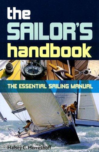 The Sailor's Handbook: The Essential Sailing Manual