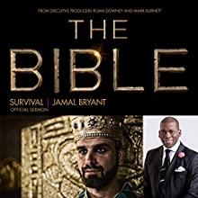 Survival: The Bible Series Official Sermon  by Dr. Jamal Harrison Bryant Narrated by Dr. Jamal Harrison Bryant