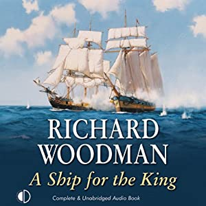 A Ship for the King | [Richard Woodman]