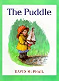 The Puddle (0374361487) by McPhail, David M.