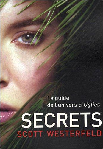 Uglies. 05, Secrets