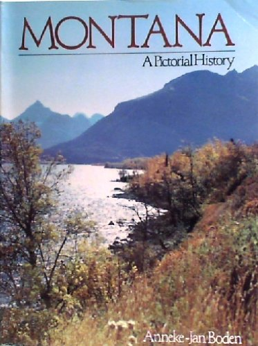 Montana: A Pictorial History