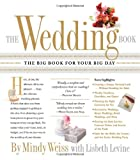 ISBN: 0761139605 - The Wedding Book: The Big Book for Your Big Day
