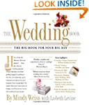 The Wedding Book: The Big Book for Yo...