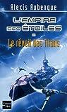 L'Empire des Etoiles, Tome 2 : Le réveil des Titans