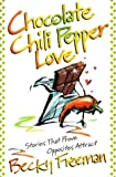 Chocolate Chili Pepper Love