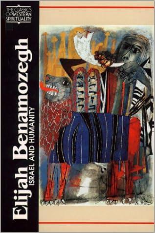 Elijah Benamozegh: Israel and Humanity (Classics of Western Spirituality)