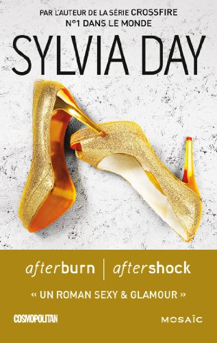 Sylvia Day - Afterburn / Aftershock (version française) (Mosaïc)