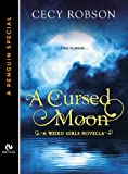 A Cursed Moon: A Weird Girls Novella (A Penguin Special from Signet Eclipse)