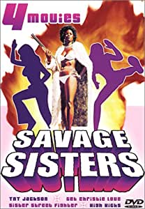 Savage Sisters (TNT Jackson / Get Christie Love / Sister Street Fighter / High Kicks)