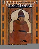 img - for The Islamic World (Metropolitan Museum of Art Series) book / textbook / text book