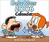 Baby Blues: 2006 Day-to-Day Calendar (0740751506) by Kirkman, Rick