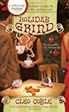 Holiday Grind (Coffeehouse Mysteries (Berkley Publishing Group))