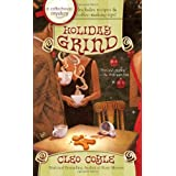 Holiday Grind (Coffeehouse Mysteries (Berkley Publishing Group))by Cleo Coyle
