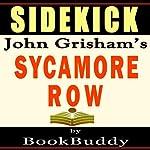 Sidekick: Sycamore Row by John Grisham |  BookBuddy