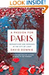 A Passion for Paris: Romanticism and...