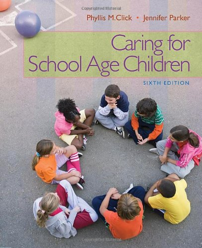 Caring for School-Age Children (PSY 681 Ethical, Historical, Legal, and Professional Issues in School Psychology) PDF