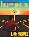 Ethics and the Conditions (Practical Scientology Handbook)