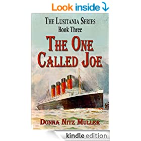 The One Called Joe (The Lusitania Series Book 3)