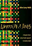 Literature & Lives: A Response-Based, Cultural Studies Approach to Teaching English