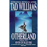 Otherland: River Of Blue Fire: River of Blue Fire Bk.2by Tad Williams