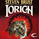 Iorich: Vlad Taltos, Book 12 (       UNABRIDGED) by Steven Brust Narrated by Bernard Setaro Clark
