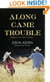 Along Came Trouble (Trouble Series Book 3)