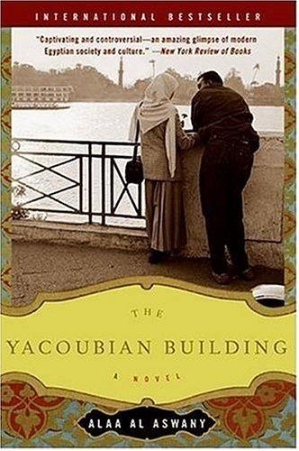 The Yacoubian Building: A Novel, Alaa Al Aswany
