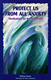 img - for Protect Us from All Anxiety: Meditations for the Depressed (Solace for Survivors) book / textbook / text book