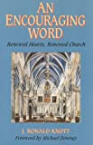 img - for An Encouraging Word: Renewed Hearts, Renewed Church book / textbook / text book
