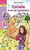 echange, troc Sylvie Hecquet - Coralie et le vol mystérieux