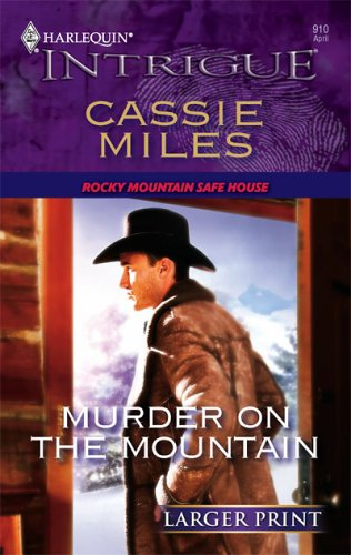 Murder On The Mountain (Larger Print Intrigue), Cassie Miles