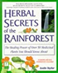 Herbal Secrets of the Rainforest: The...